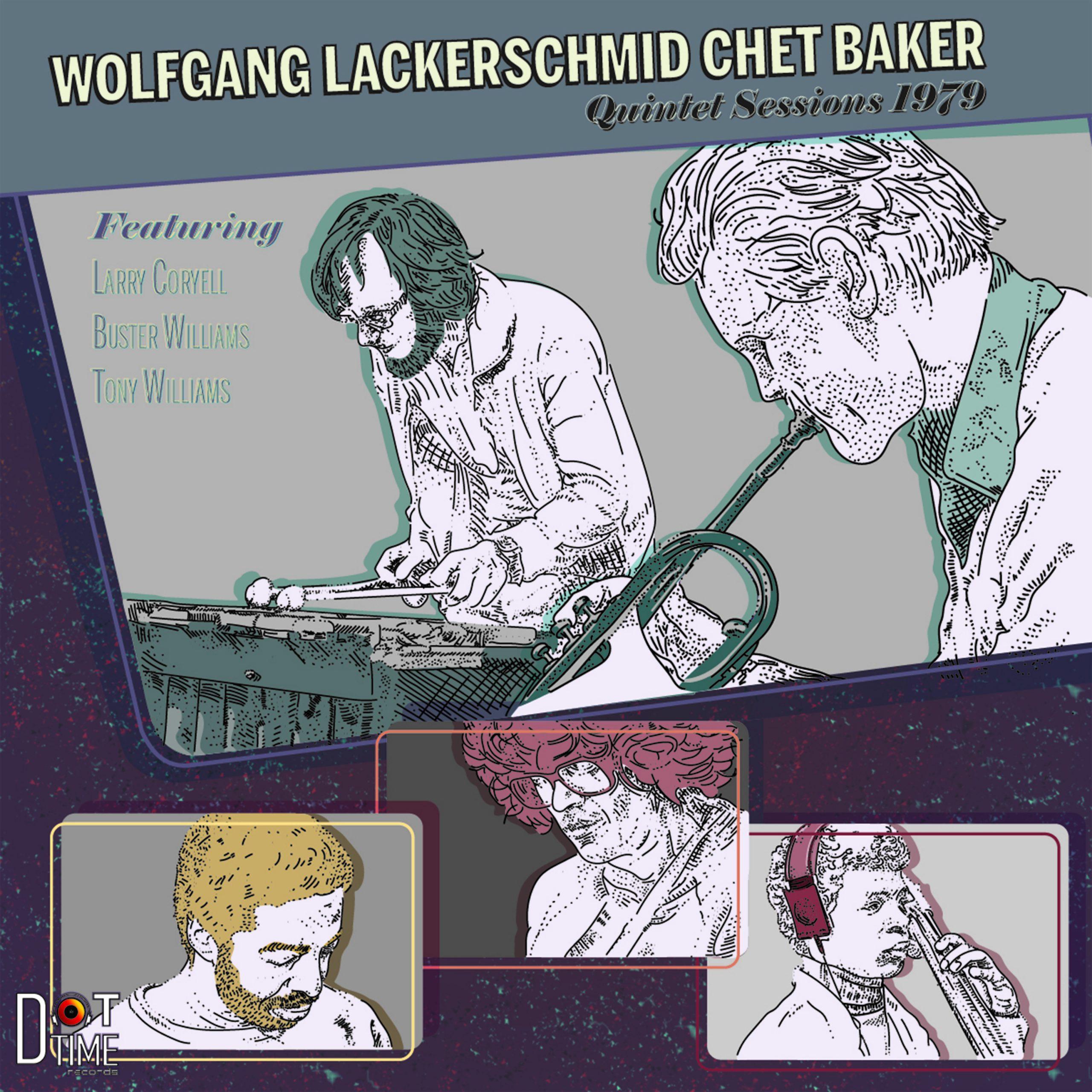 VINYL WATCH: Chet Baker and Wolfgang Lackerschmid, Lackerschmid/Baker: Quintet Sessions 1979 (Dot Time) –  JAZZIZ