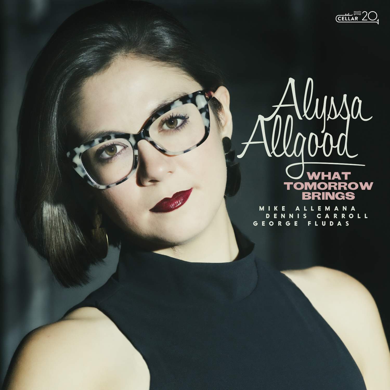 NEW RELEASE: Alyssa Allgood's WHAT TOMORROW BRINGS due out on April 9, 2021 via Cellar Music Group