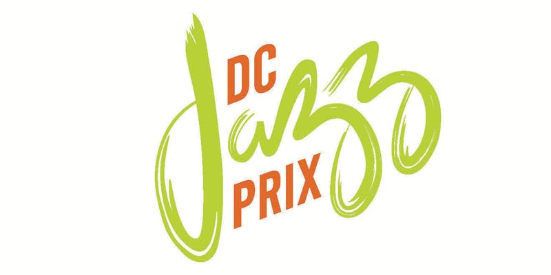 SPECIAL ANNOUNCEMENT: 2021 DCJazzPrix™ Applications Launch Today!
