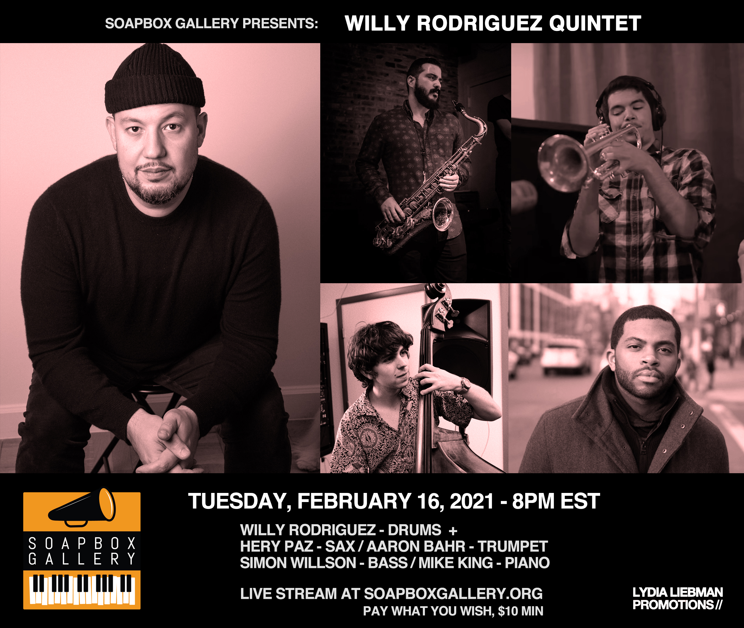 LIVE STREAM: Willy Rodriguez Quintet at Soapbox Gallery 2/16/21