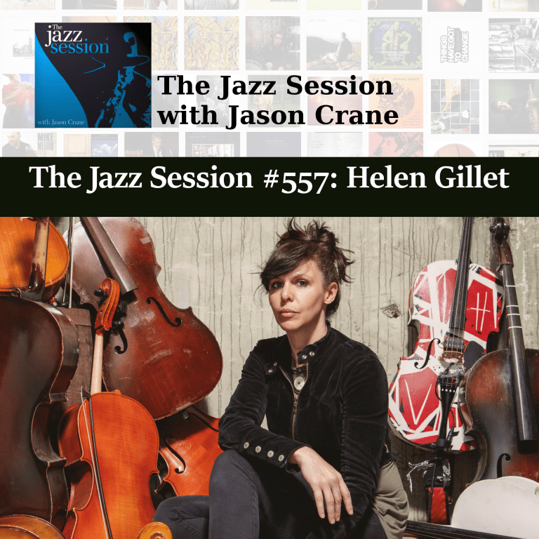 PODCAST: The Jazz Session #557: Helen Gillet. – THE JAZZ SESSION