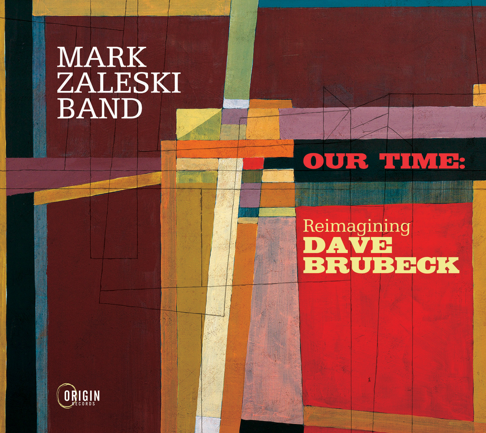 REVIEW: Mark Zaleski's 'Our Time: Reimagining Dave Brubeck' – Making A Scene