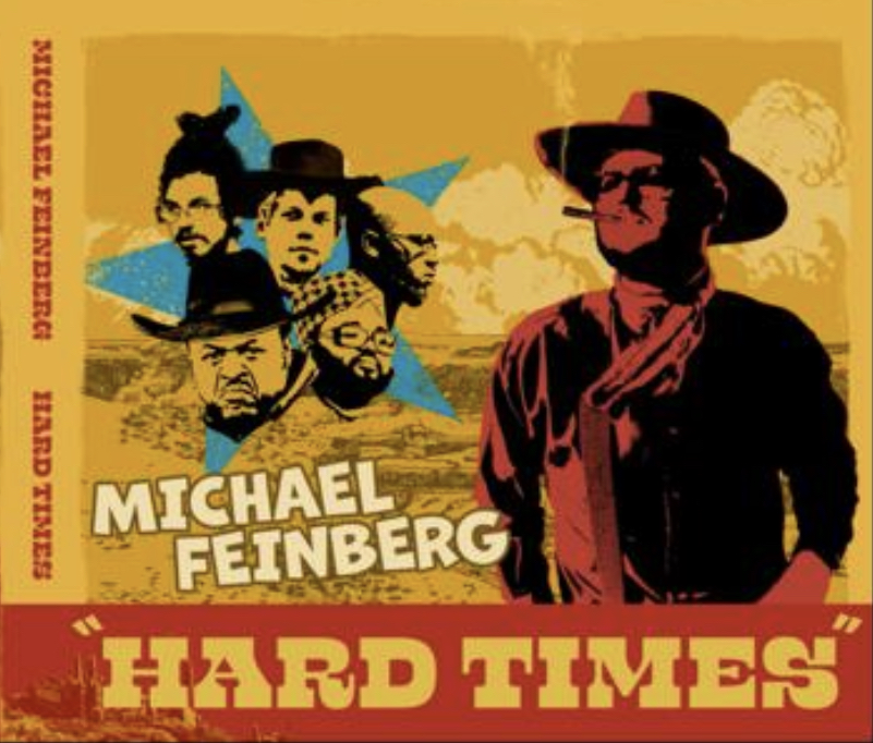 NEW RELEASE: Bassist Michael Feinberg Releases New Album HARD TIMES due out October 22, 2021 via Fresh Sound