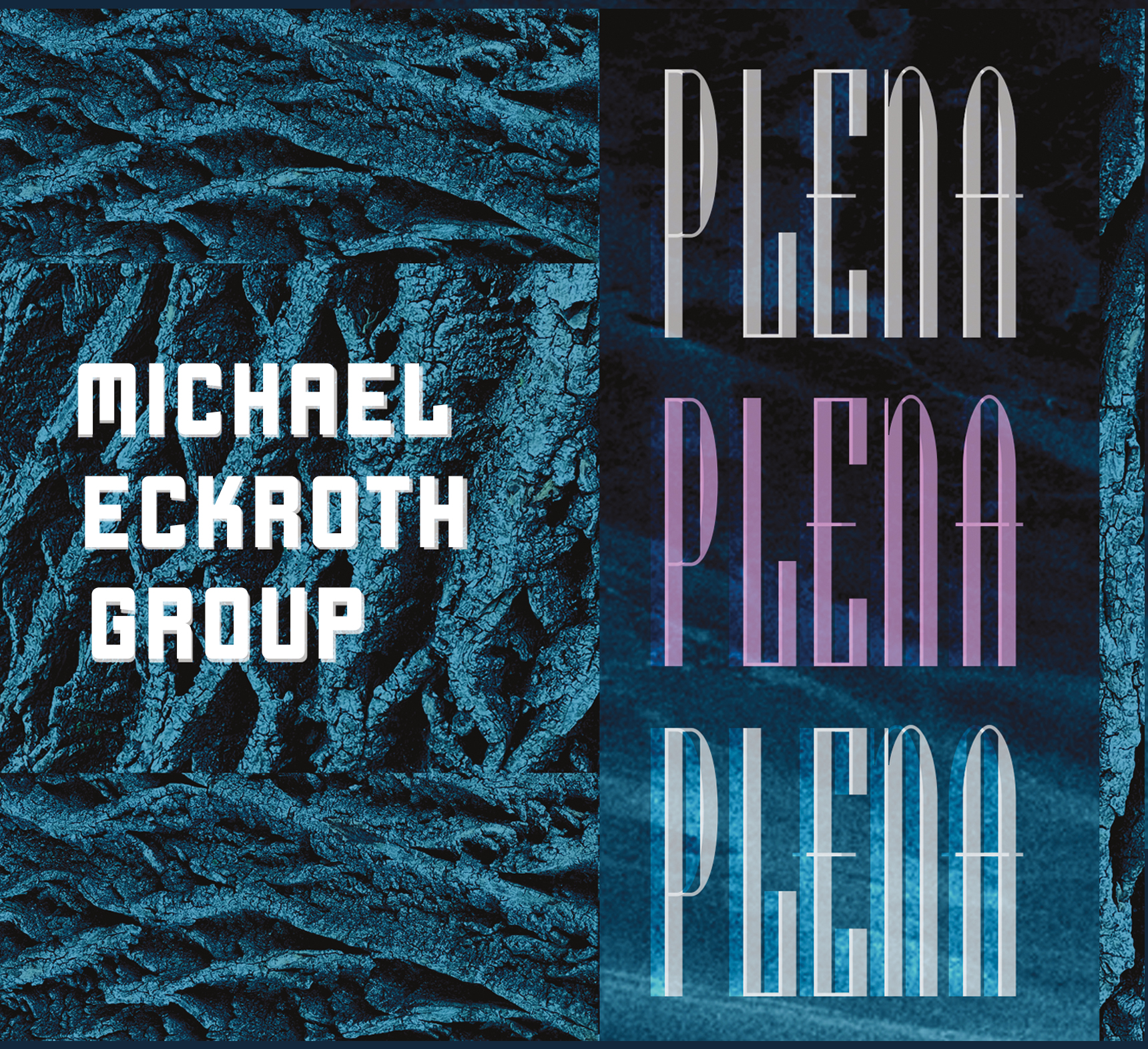 NEW RELEASE: Michael Eckroth's PLENA (f/ special guests John Fedchock & Brian Lynch) is out October 15, 2021