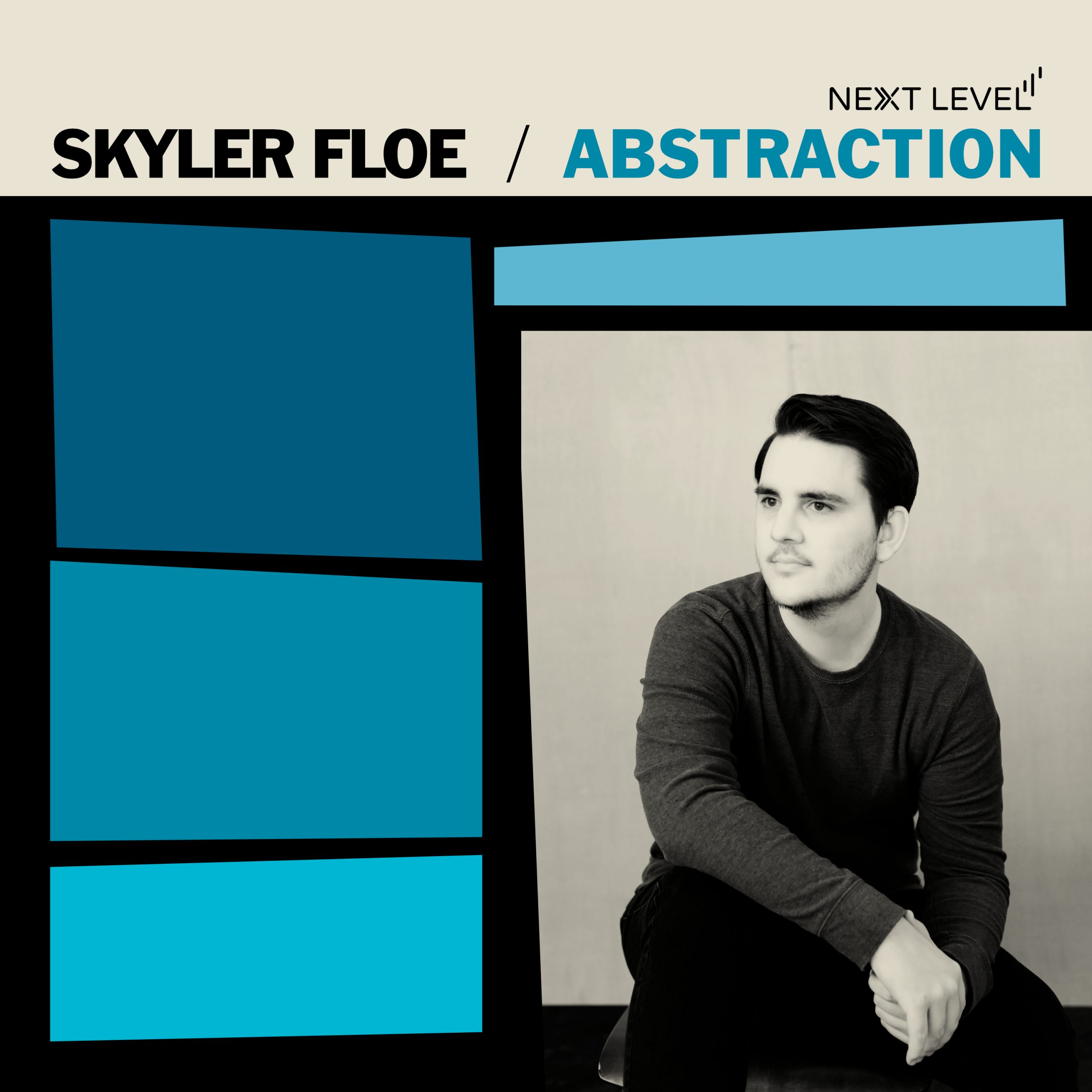 NEW RELEASE: Trumpeter Skyler Floe Announces Captivating Debut Album ABSTRACTION due out October 8th, 2021 via Next Level