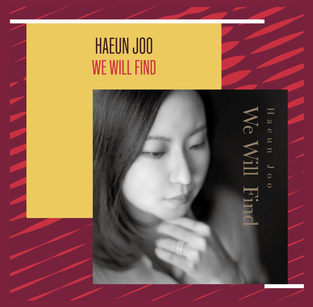 "The Listening Guide: Haeun Joo ""We Will Find"" – NQ Jazz"