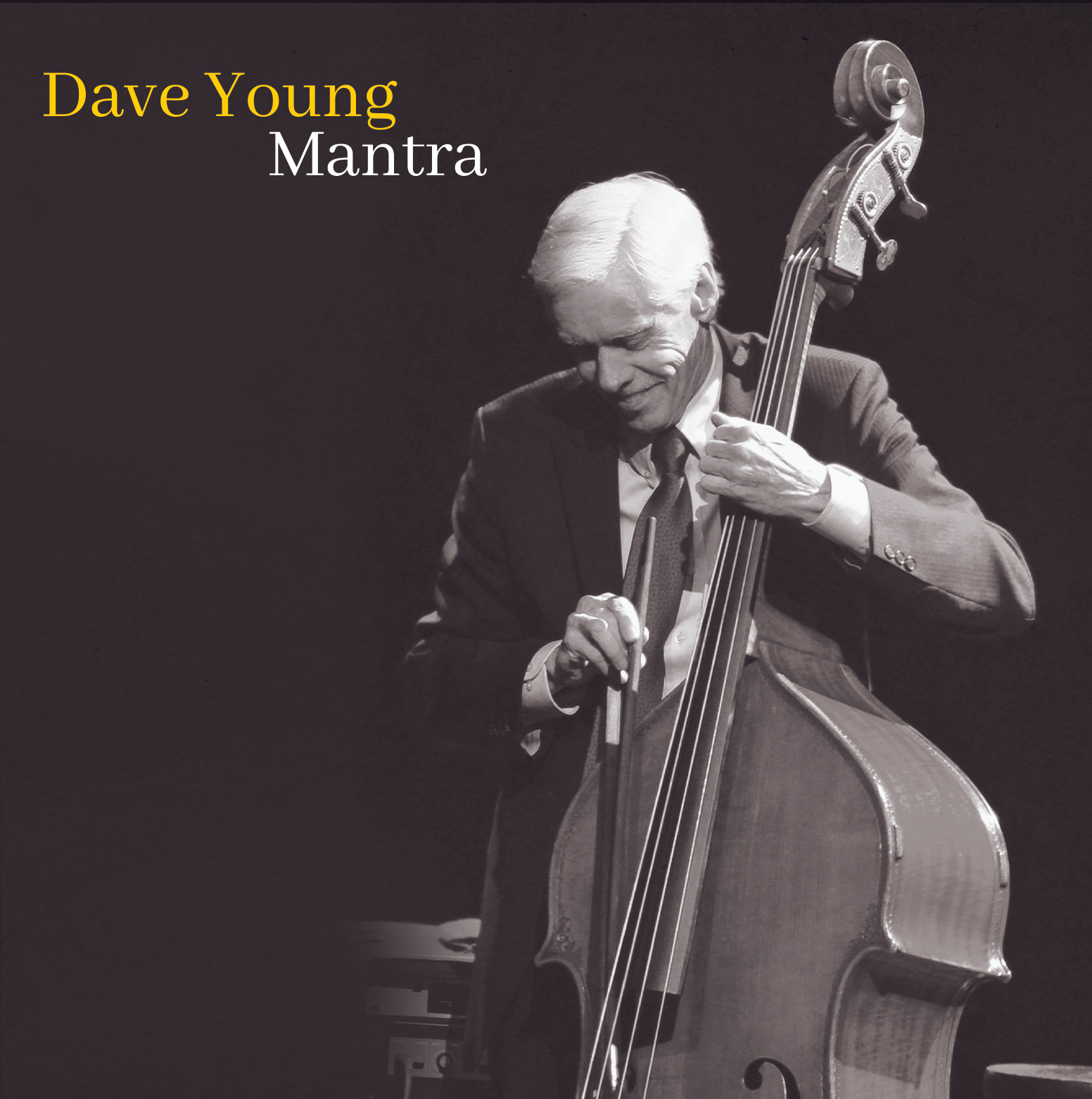 NEW RELEASE: Bassist Dave Young Presents New Record Mantra, due out November 5 via Modica Music